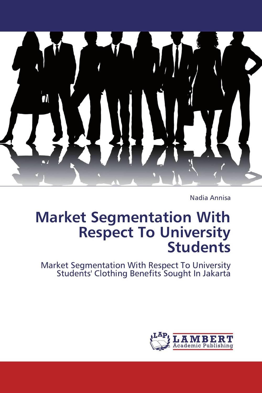 Nadia Annisa Market Segmentation With Respect To University Students