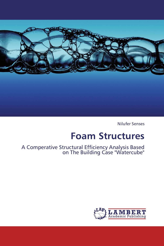 Foam Structures