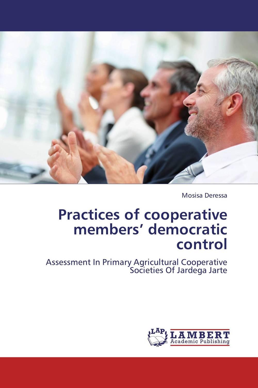 Practices of cooperative members' democratic control