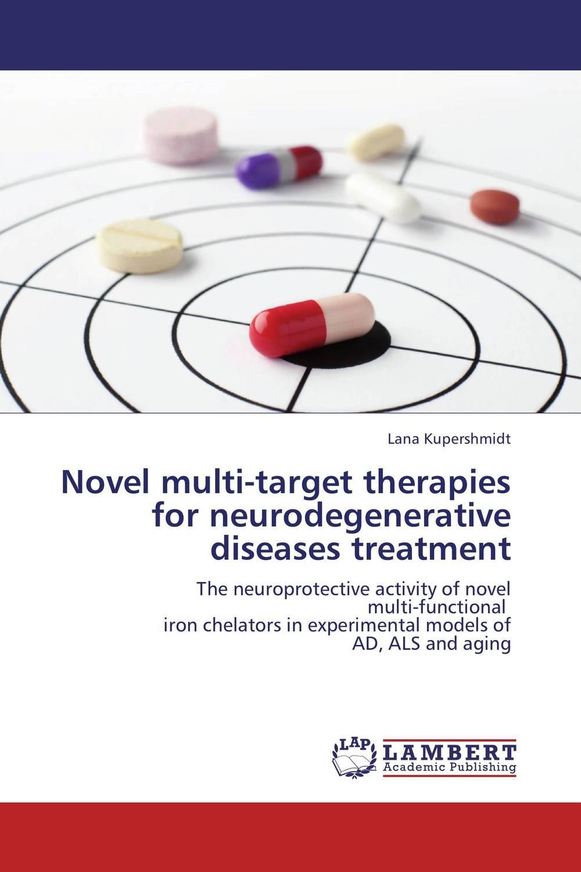 Novel multi-target therapies for neurodegenerative diseases treatment