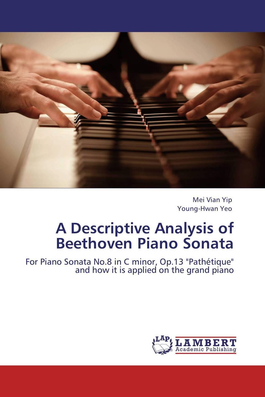A Descriptive Analysis of Beethoven Piano Sonata