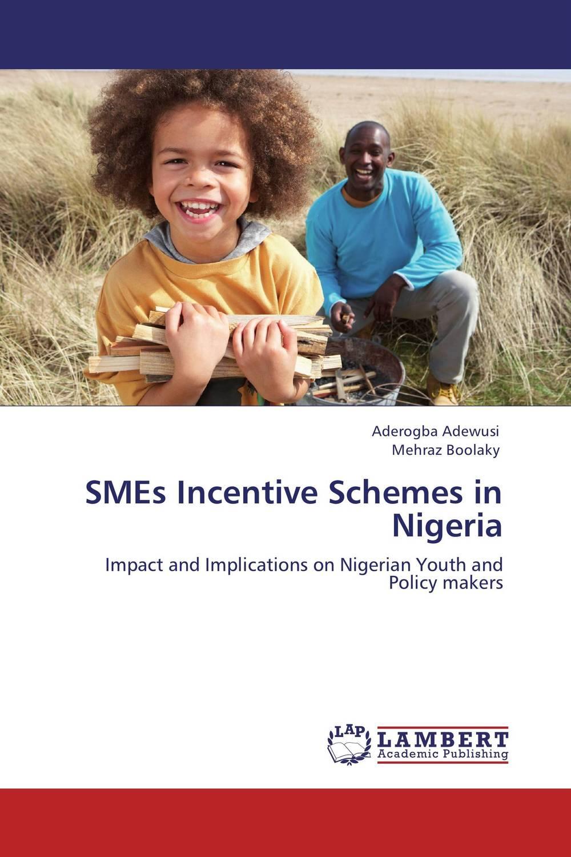 SMEs Incentive Schemes in Nigeria