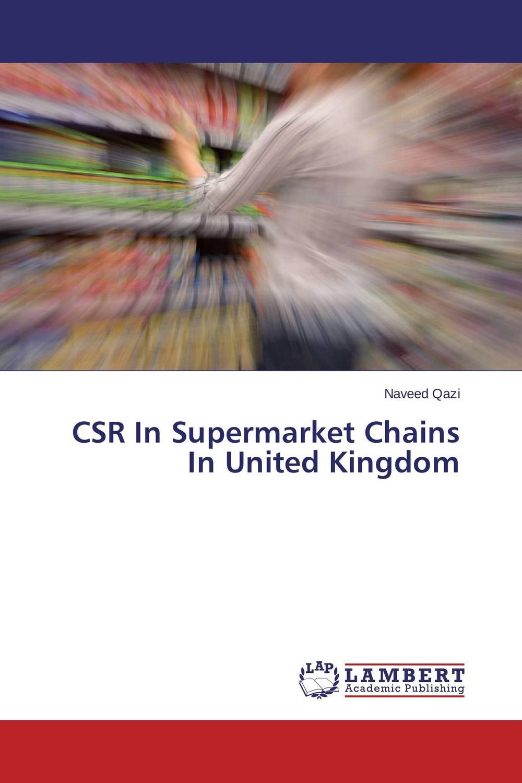 CSR In Supermarket Chains In United Kingdom
