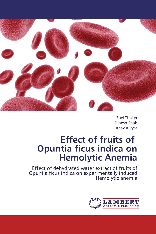 Effect of fruits of Opuntia ficus indica on Hemolytic Anemia