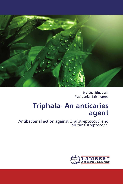 Triphala- An anticaries agent