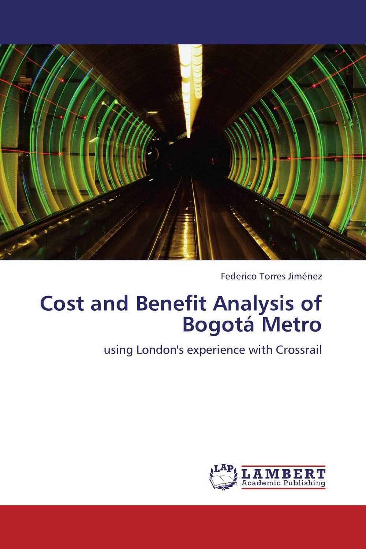 Cost and Benefit Analysis of Bogota Metro
