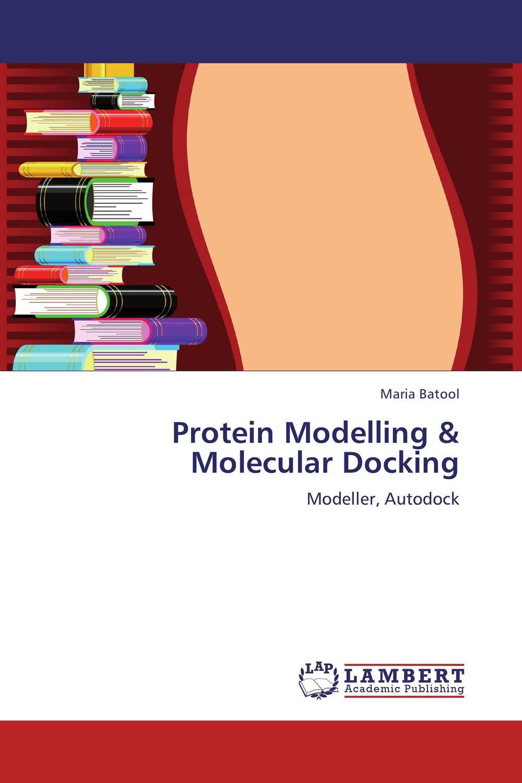 Protein Modelling & Molecular Docking