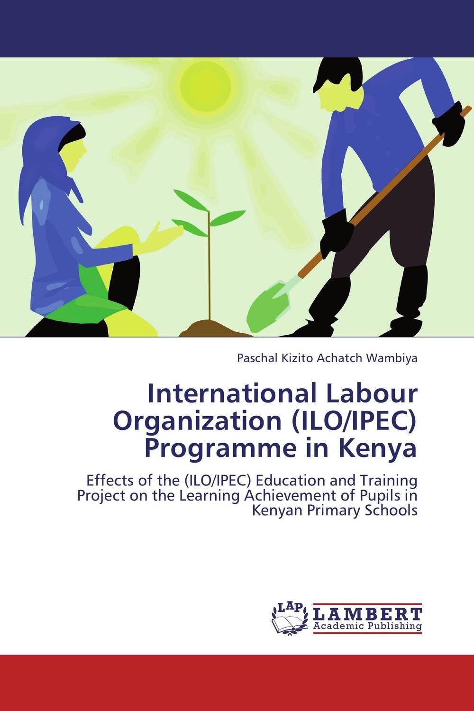 International Labour Organization (ILO/IPEC) Programme in Kenya