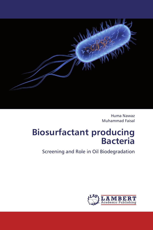 Biosurfactant producing Bacteria