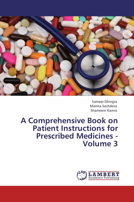 A Comprehensive Book on Patient Instructions for Prescribed Medicines - Volume 3