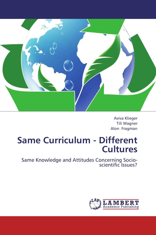 Same Curriculum - Different Cultures