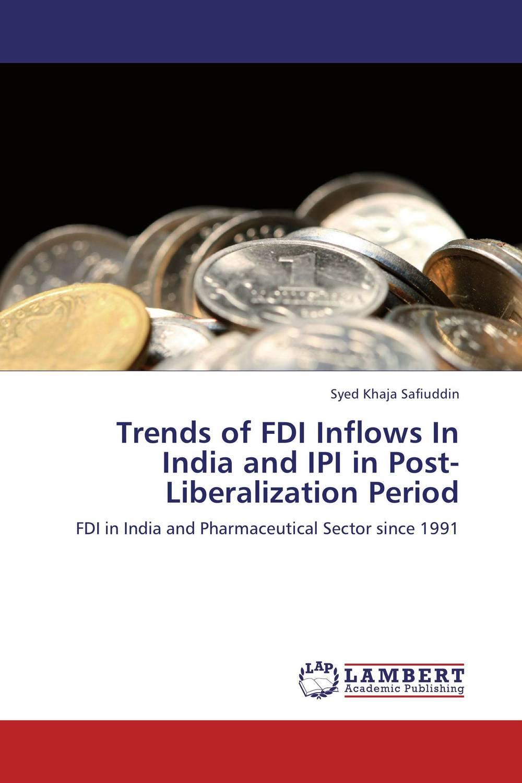 Trends of FDI Inflows In India and IPI in Post-Liberalization Period