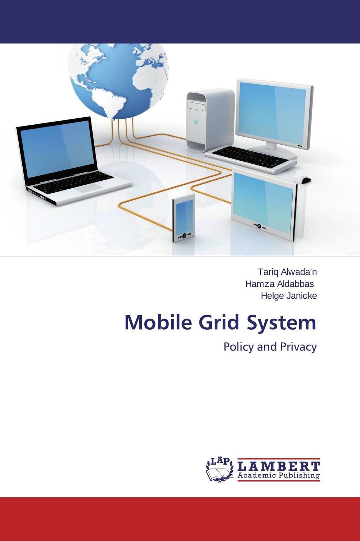 Mobile Grid System
