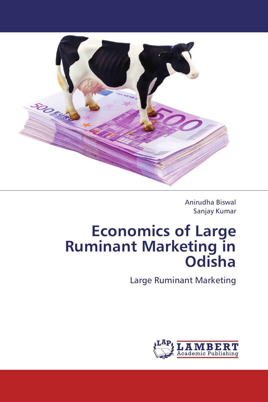 Economics of Large Ruminant Marketing in Odisha