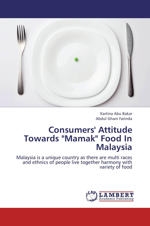 "Consumers' Attitude Towards ""Mamak"" Food In Malaysia"