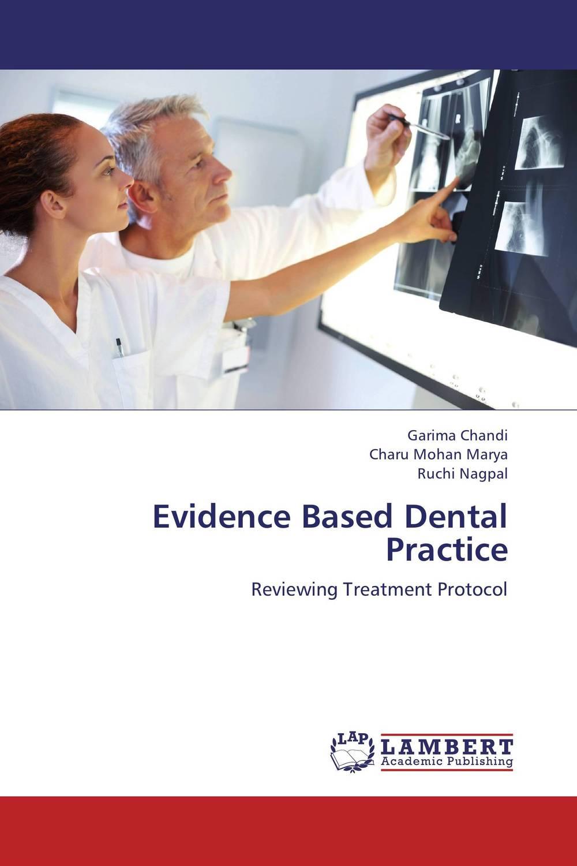 Evidence Based Dental Practice