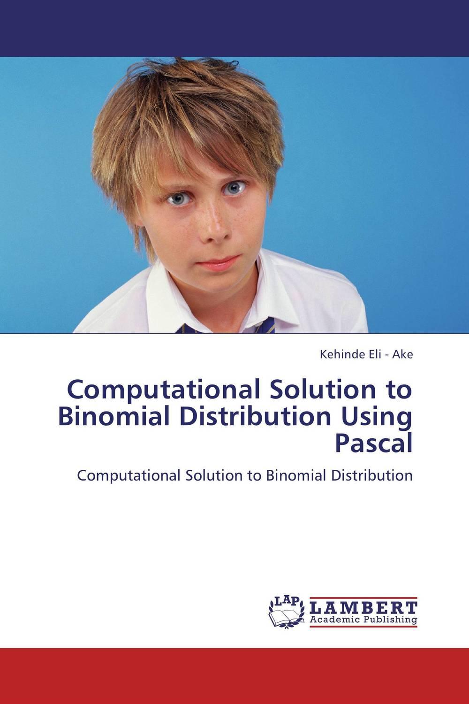 Computational Solution to Binomial Distribution Using Pascal