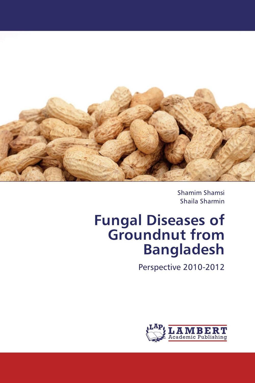 Shamim Shamsi and Shaila Sharmin Fungal Diseases of Groundnut from Bangladesh nahid sharmin and reza ul jalil mucoadhesive bilayer lidocaine buccal tablet to treat gum diseases