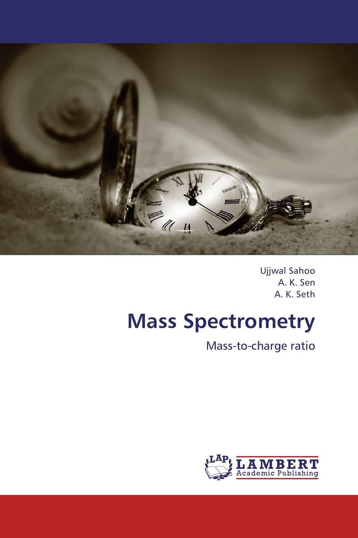 Ujjwal Sahoo,A. K. Sen and A. K. Seth Mass Spectrometry  amit kumara a patel u sahoo and a k sen development and validation of anlytical methods