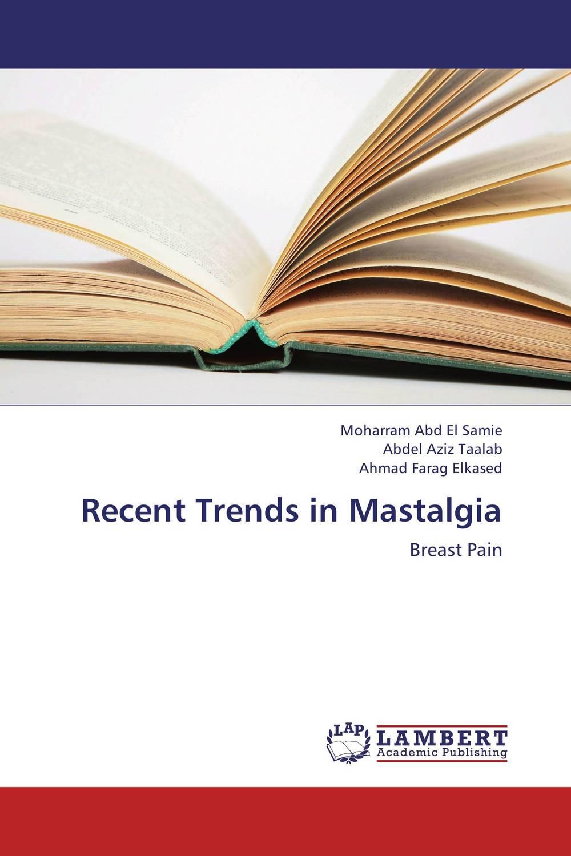 Recent Trends in Mastalgia