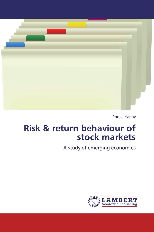 Risk & return behaviour of stock markets