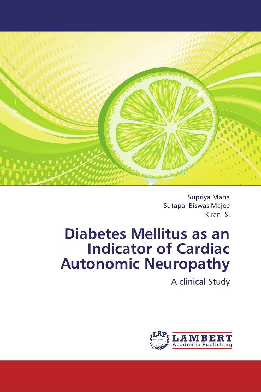 Diabetes Mellitus as an Indicator of Cardiac Autonomic Neuropathy
