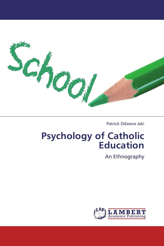 Psychology of Catholic Education
