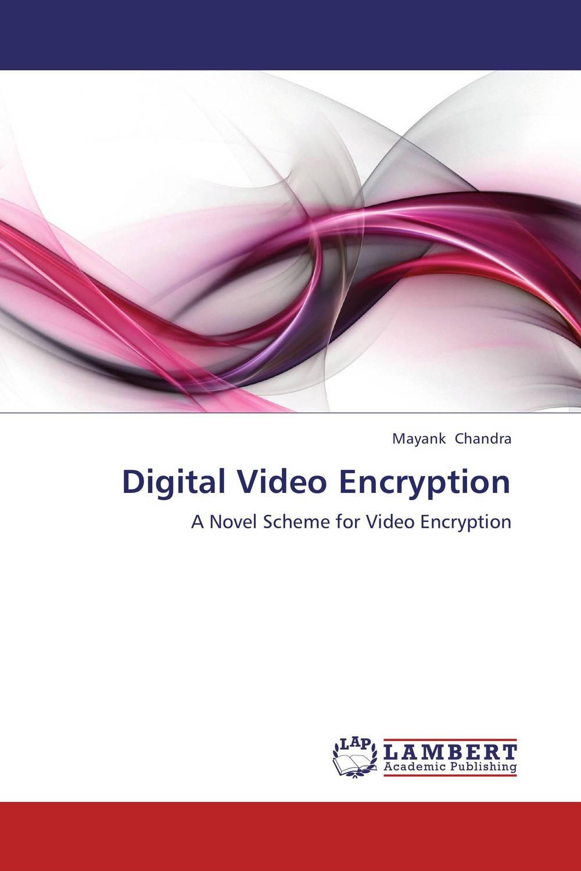 Digital Video Encryption