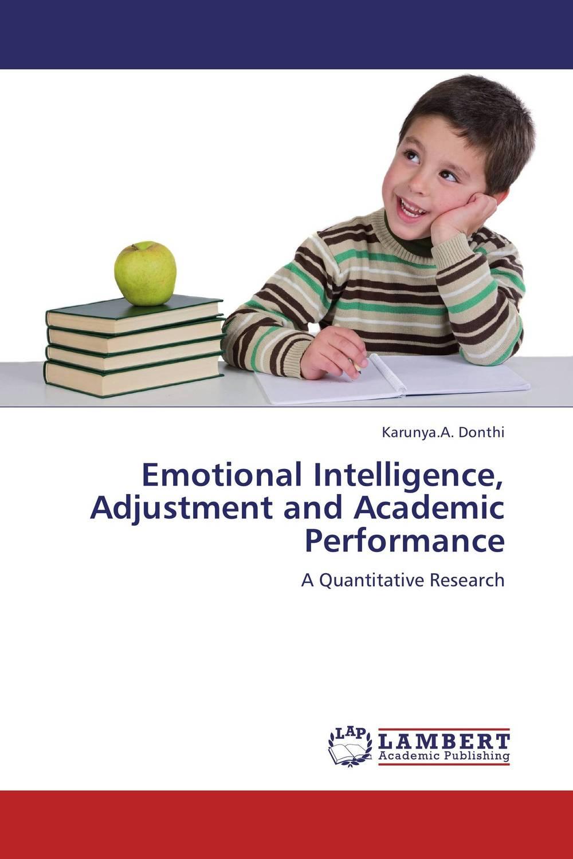 Emotional Intelligence, Adjustment and Academic Performance