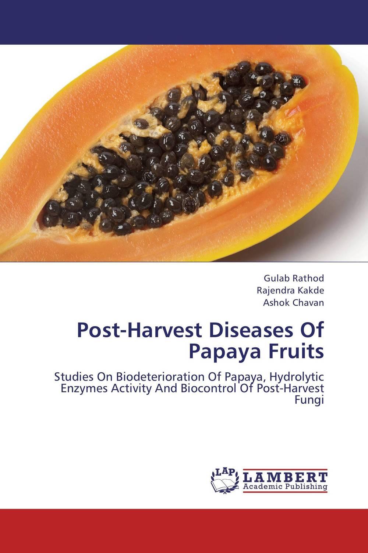 Gulab Rathod,Rajendra Kakde and Ashok Chavan Post-Harvest Diseases Of Papaya Fruits shyam singh and l p awasthi characterization and management of viral diseases of papaya