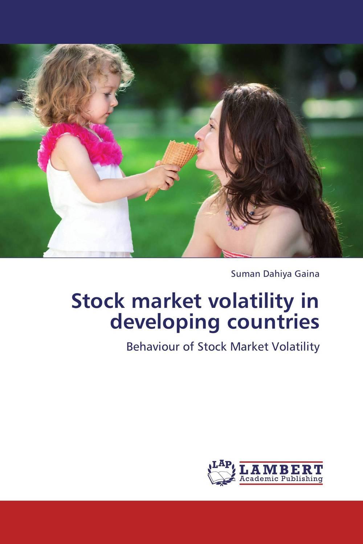 Suman Dahiya Gaina Stock market volatility in developing countries