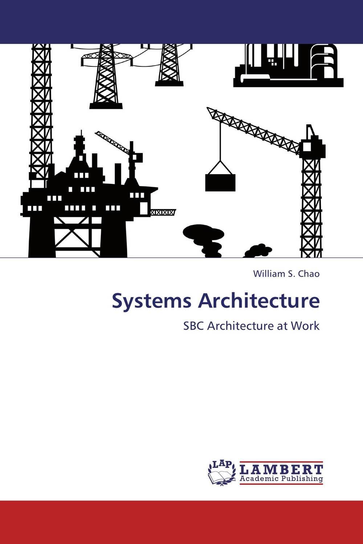 William S. Chao Systems Architecture плазменный резак ресанта ипр 40