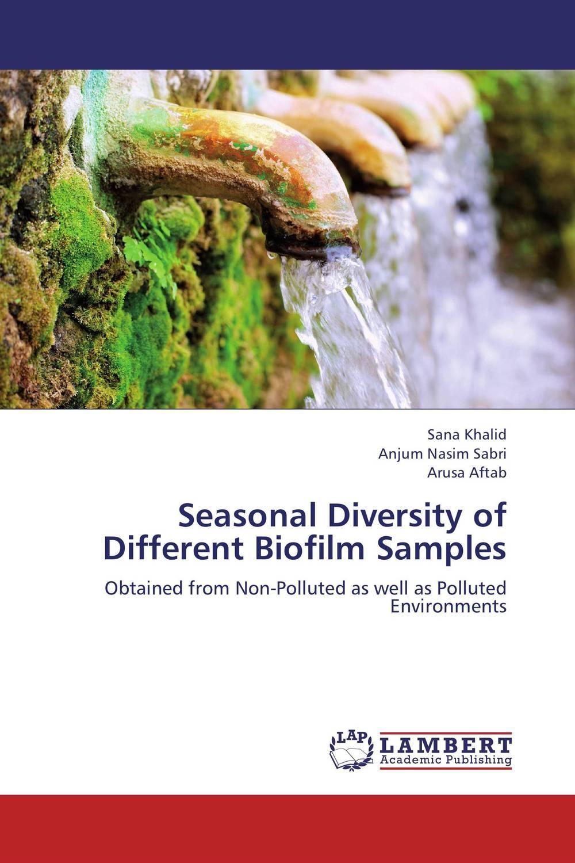 Seasonal Diversity of Different Biofilm Samples