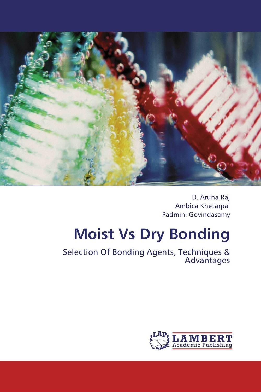 Moist Vs Dry Bonding