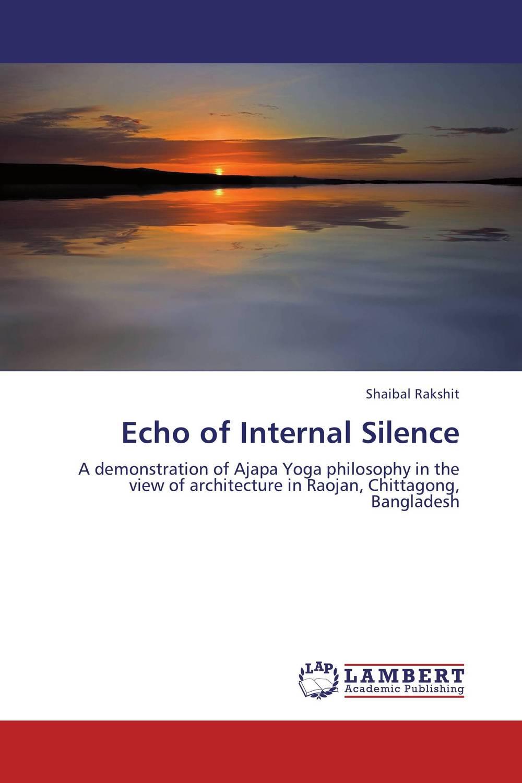 Echo of Internal Silence