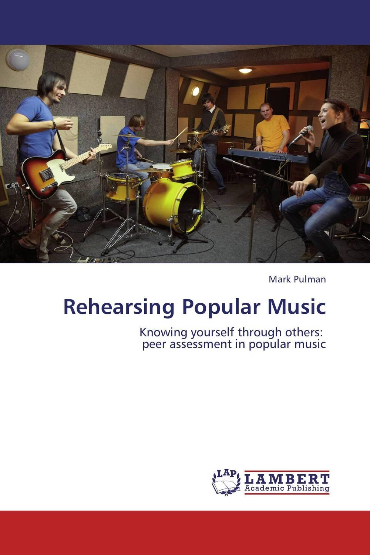 Rehearsing Popular Music