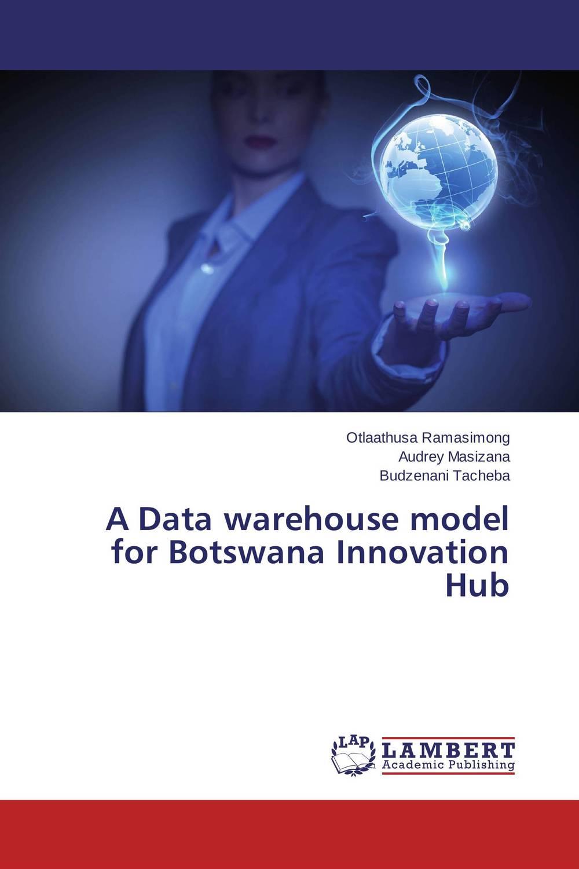 A Data warehouse model for Botswana Innovation Hub