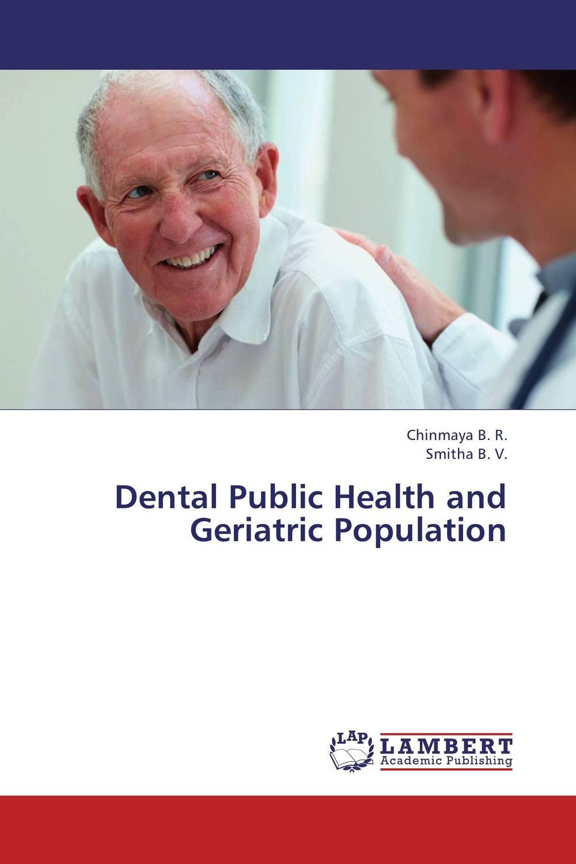 Dental Public Health and Geriatric Population