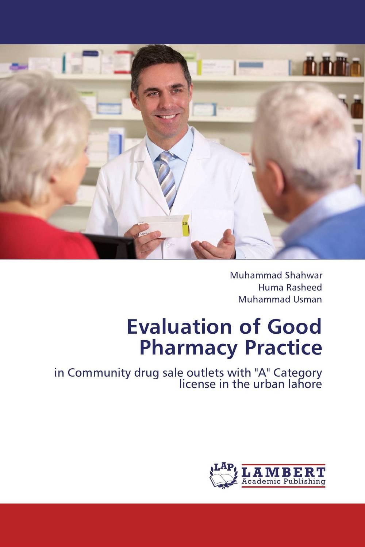 Evaluation of Good Pharmacy Practice