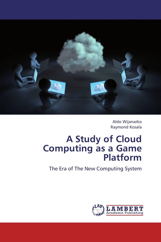 A Study of Cloud Computing as a Game Platform