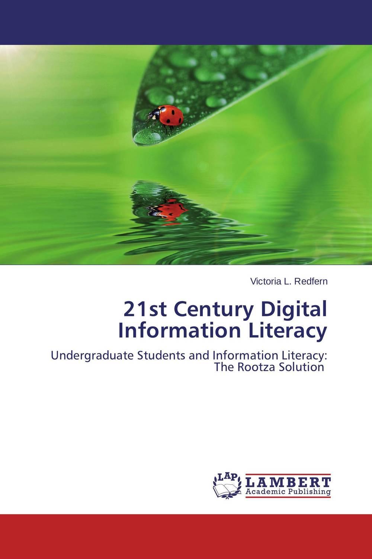 21st Century Digital Information Literacy