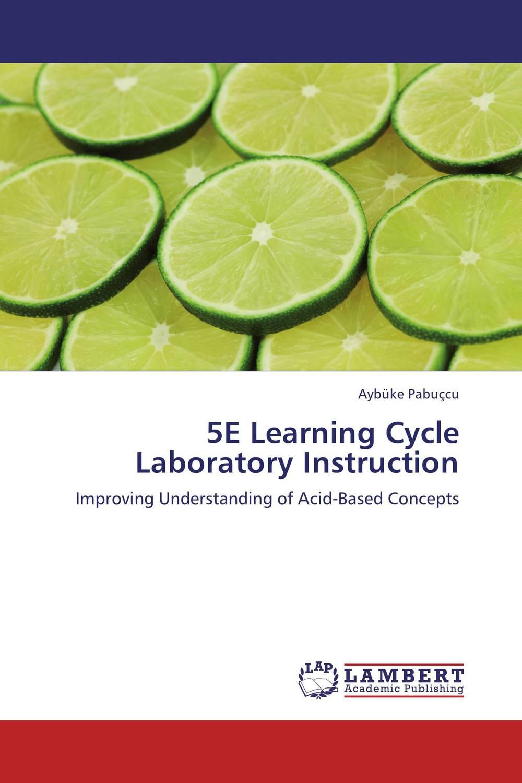 5E Learning Cycle Laboratory Instruction
