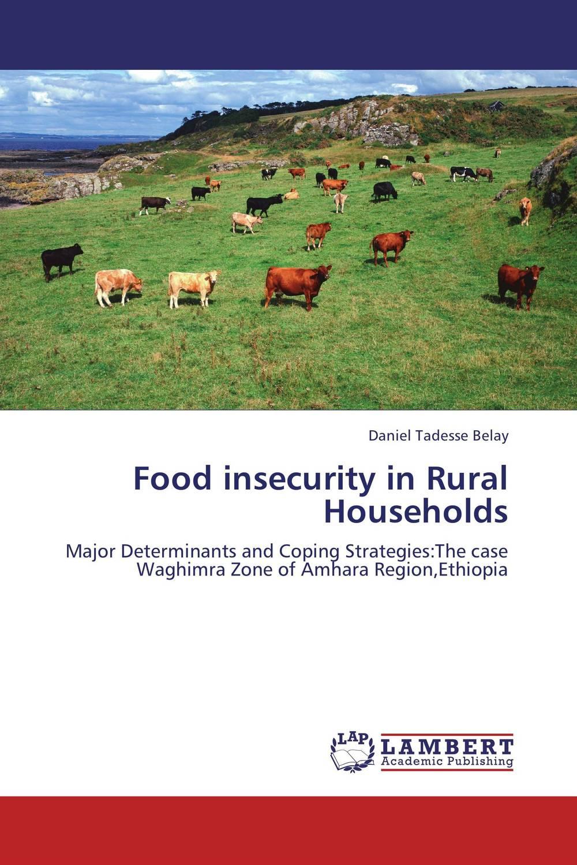 Daniel Tadesse Belay Food insecurity in Rural Households agatha daniel and charles olungah women s indigenous knowledge in household food security