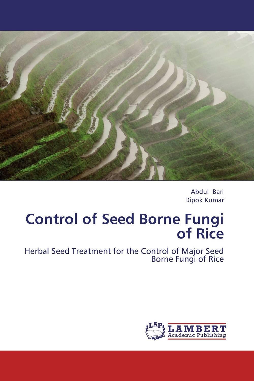 Control of Seed Borne Fungi of Rice