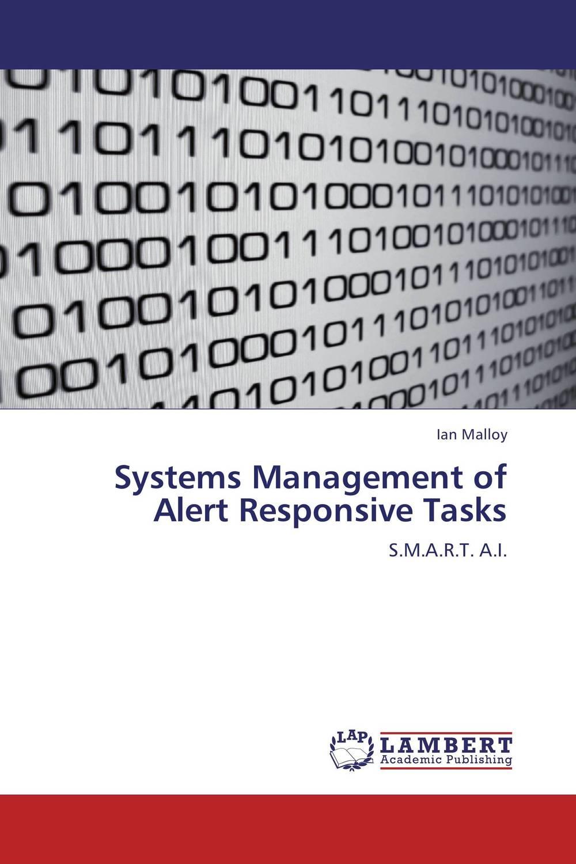 Systems Management of Alert Responsive Tasks