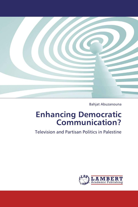 Enhancing Democratic Communication?