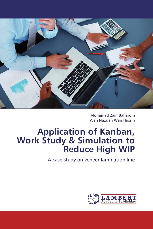 Mohamad Zairi Baharom and Wan Nazdah Wan Hussin Application of Kanban, Work Study & Simulation to Reduce High WIP mukhzeer mohamad shahimin and kang nan khor integrated waveguide for biosensor application