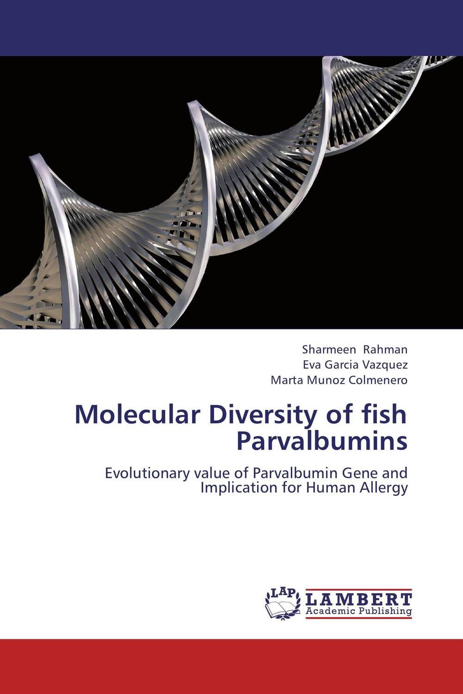 Molecular Diversity of fish Parvalbumins