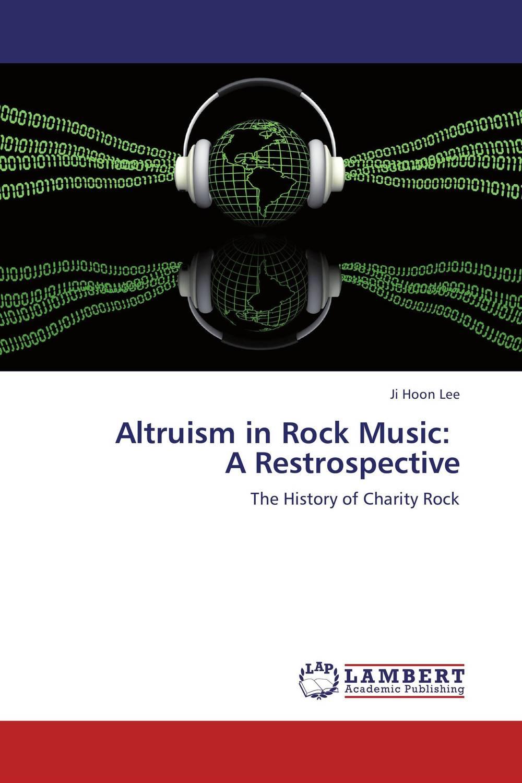 Altruism in Rock Music: A Restrospective