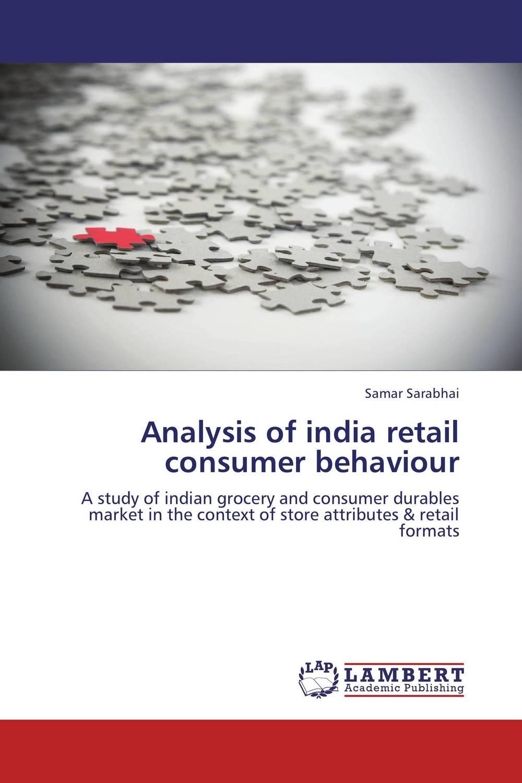 Analysis of india retail consumer behaviour